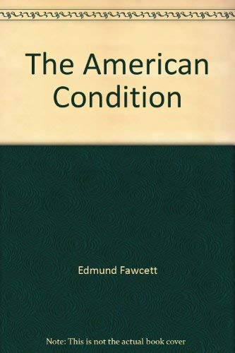 9780060380304: The American Condition