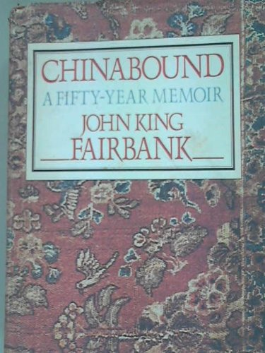 9780060390051: Chinabound: A Fifty Year Memoir