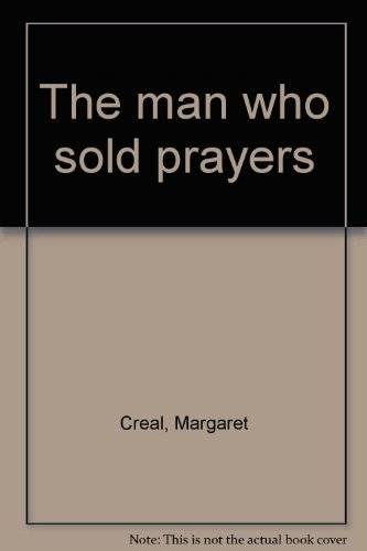9780060390174: The man who sold prayers
