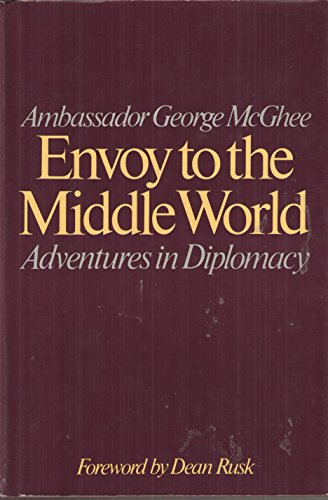 9780060390259: Envoy to the Middle World: Adventures in Diplomacy