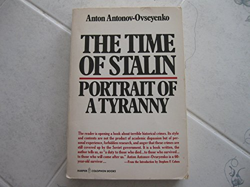 9780060390273: Time of Stalin, The: Portrait of a Tyranny (A Cornelia & Michael Bessie book)