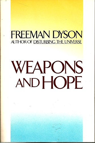 9780060390310: Weapons and Hope