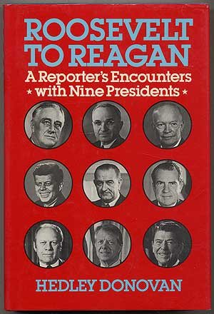 9780060390426: Roosevelt to Reagan: A Reporter's Encounters With Nine Presidents
