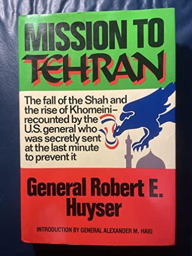 9780060390532: Mission to Tehran