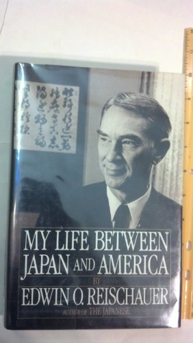 9780060390549: My Life Between Japan and America