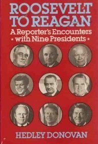 9780060390679: Roosevelt to Reagan: A Reporter's Encounters With Nine Presidents