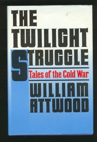 9780060390686: The Twilight Struggle: Tales of the Cold War