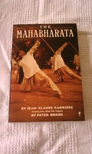 The Mahabharata: A Play: Jean-Claude Carrière