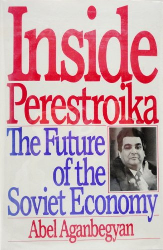 9780060390990: Inside Perestroika: The Future of the Soviet Economy