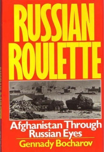 9780060391102: Russian Roulette: Afghanistan Through Russian Eyes