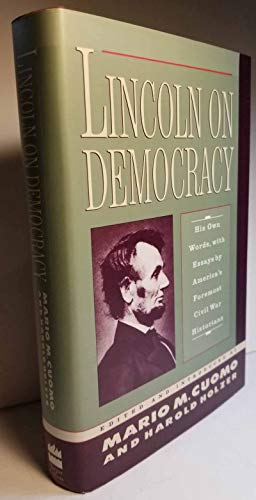 9780060391263: Lincoln on Democracy