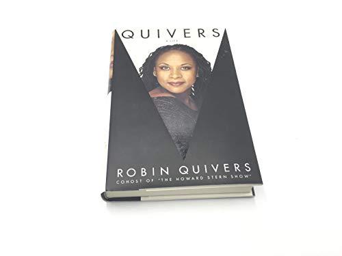 9780060391539: Quivers: A Life