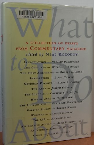 9780060391546: What to Do About...: A Collection of Essays from Commentary Magazine