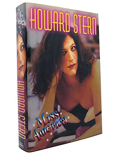 MISS AMERICA (Inscribed, Signed copy): Stern, Howard