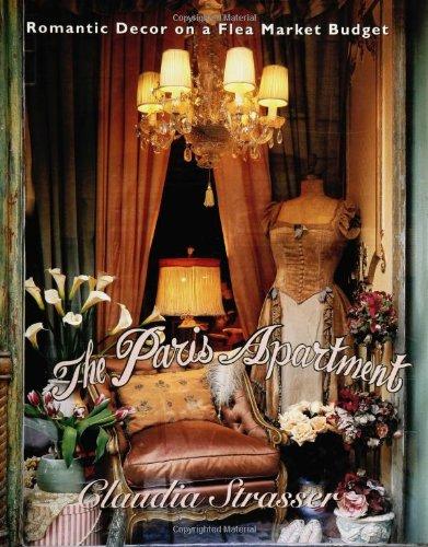 9780060391690: The Paris Apartment: Romantic Decor on a Flea Market Budget