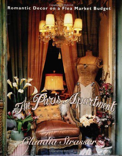9780060391690: The Paris Apartment: Romantic Decor on a Flea Market Budget