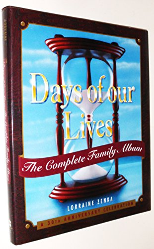 9780060391713: Days of Our Lives: The Complete Family Album: A 30th Anniversary Celebration