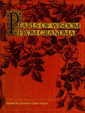 9780060392024: Pearls of Wisdom from Grandma