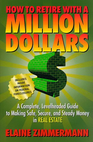 9780060392239: How to Retire with a Million Dollars