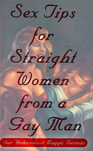 9780060392321: Sex Tips for Straight Women From Gay Men