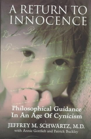 9780060392406: A Return to Innocence: Philosophical Guidance in an Age of Cynicism