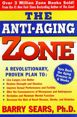 9780060392437: The Anti-Aging Zone