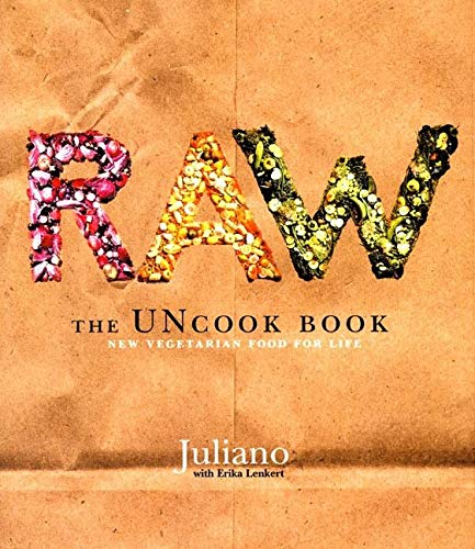 9780060392628: Raw: The Uncook Book: New Vegetarian Food for Life