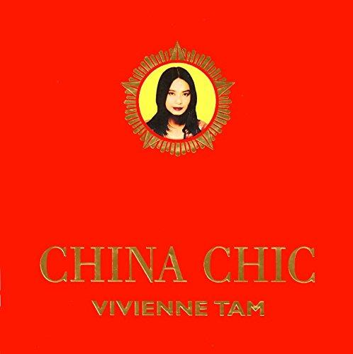 China Chic: Tam, Vivienne