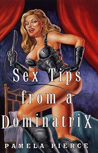 9780060392871: Sex Tips from a Dominatrix