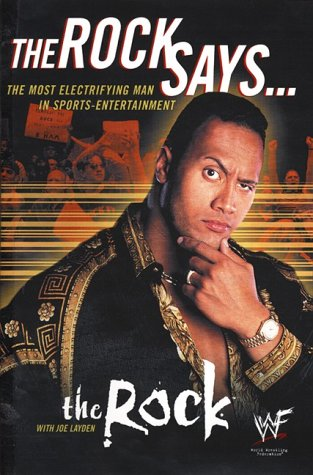 9780060392987: The Rock Says: The Most Electrifying Man in Sports-Entertainment