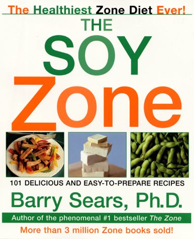 9780060393106: The Soy Zone
