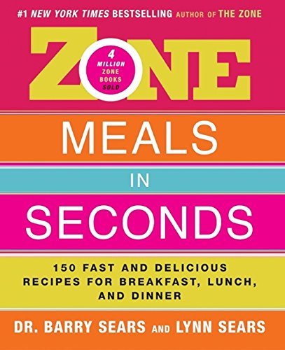 9780060393113: Zone Meals in Seconds: 150 Fast and Delicious Recipes for Breakfast, Lunch, and Dinner (The Zone)