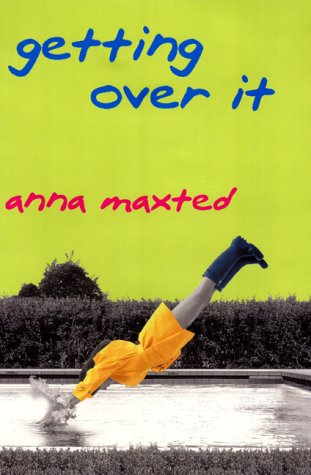 9780060393205: Getting Over It: A Novel