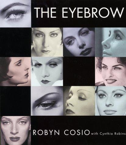 9780060393267: The Eyebrow