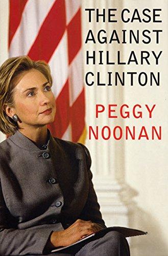 9780060393403: The Case Against Hillary Clinton