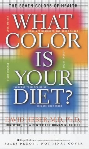 9780060393793: What Color is Your Diet?: The Seven Colors of Health