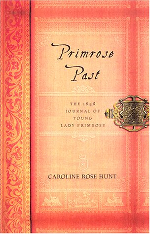 9780060394134: Primrose Past: The 1848 Journal of Young Lady Primrose