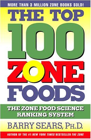 9780060394196: The Top 100 Zone Foods (Zone (Regan))