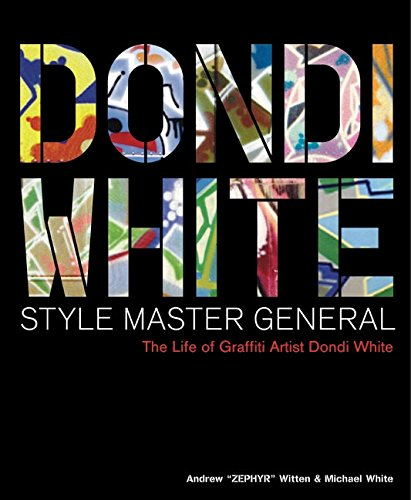 9780060394271: Dondi White�Style Master General: The Life of Graffiti Artist Dondi White