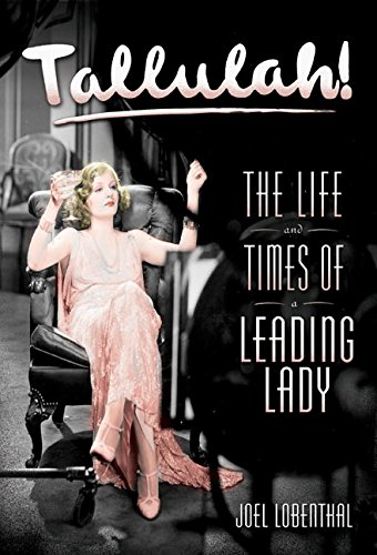 9780060394356: Tallulah!: The Life and times of a Leading Lady