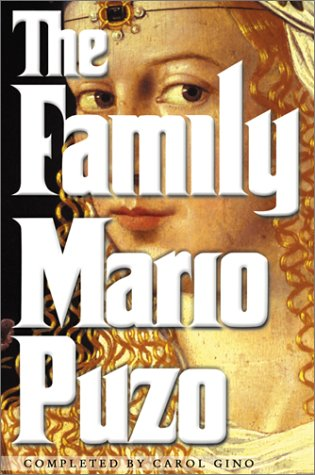9780060394455: The Family: A Novel