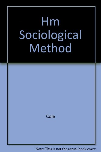 9780060401030: Hm Sociological Method