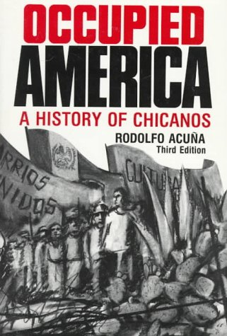9780060401634: Occupied America: A History of Chicanos