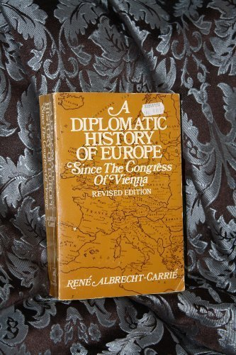 9780060401719: A Diplomatic History of Europe Since the Congress of Vienna