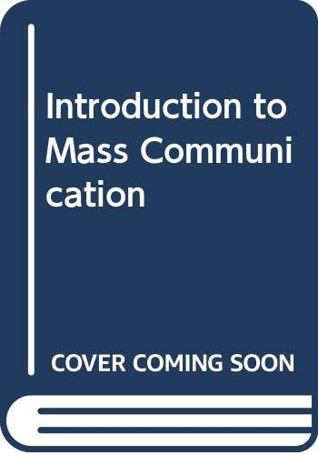 Introduction to Mass Communications, 10th: Agee, Warren Kendall;