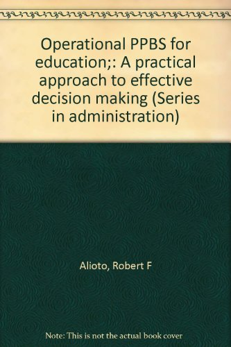 Operational PPBS for education;: A practical approach to effective decision making (Series in ...