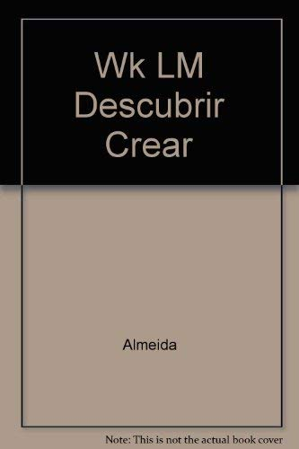 9780060402235: Wk LM Descubrir Crear