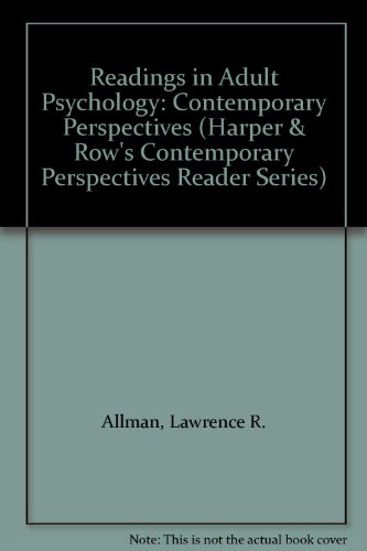 9780060402341: Readings in Adult Psychology: Contemporary Perspectives (Harper & Row's Contemporary Perspectives Reader Series)