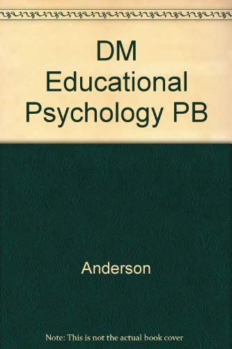 EDUCATIONA: PSYCHOLOGY: The Science of Instruction &: Anderson, Richard C.