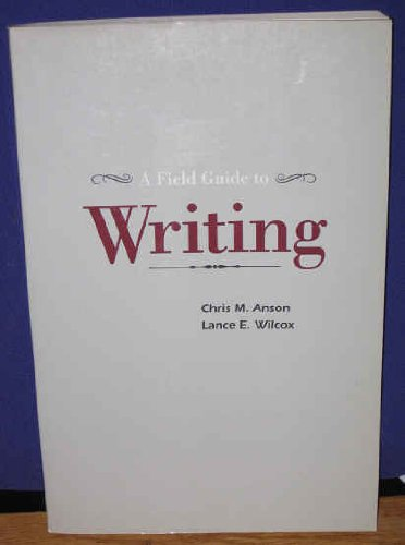 9780060402921: Field Guide to Writing, A